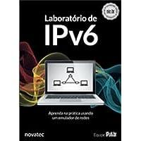 Laboratório de IPv6: Aprenda na Prática Usando um Emulador de Redes