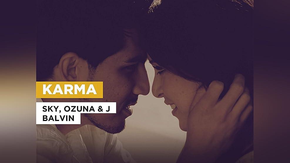 Karma in the Style of Sky, Ozuna & J Balvin