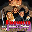 Ravenwood: Stepson of Mystery, Volume 1 Audiobook by Frank Schildiner, B.C. Bell, Bill Gladman, Bobby Nash Narrated by Bob Kern
