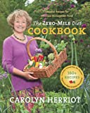 The Zero-Mile Diet Cookbook: Seasonal Recipes for Delicious Homegrown Food