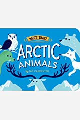 Arctic Animals (Who's That?) Board book
