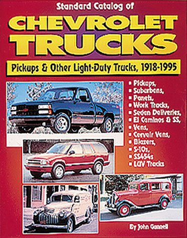 Model Pickup Bridge (Standard Catalog of Chevrolet Trucks: Pickups and Other Light-Duty Trucks, 1918-1995)