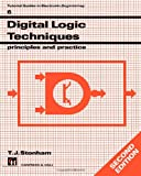 Digital Logic Techniques : Principles and Practice, Stonham, 1461568587