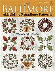 A Baltimore Album: 25 Applique Patterns