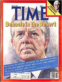 Time Magazine May 5 1980 Debacle in the Desert: meremart: Amazon.com: Books