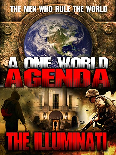 One World Agenda: The Illuminati, A by