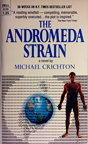 The Andromeda Strain By Michael Crichton 1977