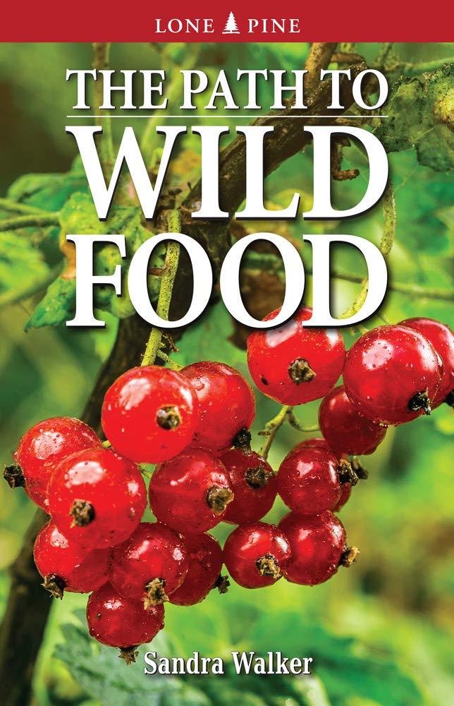 Path to Wild Food, The: Amazon.es: Walker, Sandra, Heinrichs ...