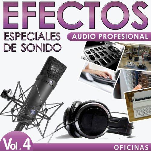 Efectos Especiales De Sonido. Audio Profesional Vol. 4