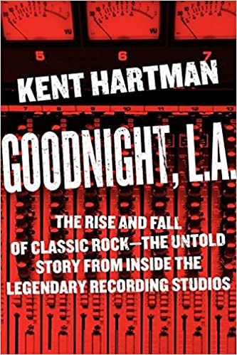 Goodnight, LA - Kent Hartman