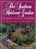 The Southern Heirloom Garden