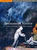 Immanent Visitor - Selected Poems of Jaime Saenz, Saenz, Jaime, 0520230477