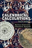 Calendrical Calculations, Edward M. Reingold and Nachum Dershowitz, 052188540X