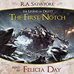 The First Notch: A Tale from The Legend of Drizzt | R. A. Salvatore