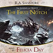 The First Notch: A Tale from The Legend of Drizzt   R. A. Salvatore