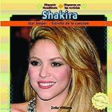 Shakira: Star Singer (Hispanic Headliners (Paperback))