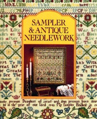 Sampler & Antique Needlework: A Year in Stitches