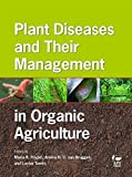 img - for Plant Diseases and Their Management in Organic Agriculture by Maria R. Finckh (2015-07-01) book / textbook / text book
