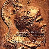 Alexander by Plutarch with Ancient Greek Aeolian mode Part XV