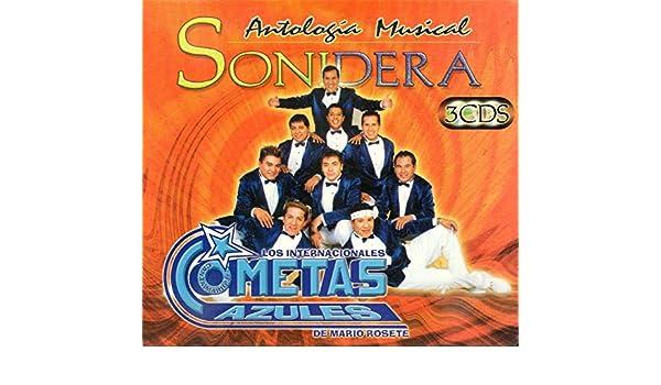 LOS COMETAS AZULES DE MARIO ROSETE ANTOLOGIA MUSICAL SONIDERA 3CD - Los Cometas Azules De Mario Rosete Antologia Musical Sonidera 3cd - Amazon.com Music