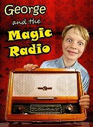 George & The Magic Radio (English Edition)