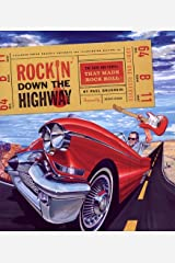 Rockin' Down the Highway: The Cars and People That Made Rock Roll Hardcover