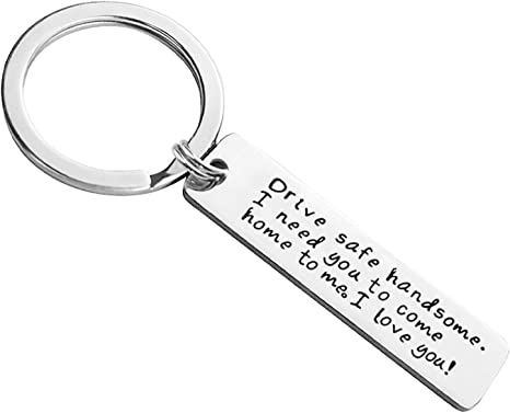 Storeholic Drive Safe Keychain I Love You Keychains for Boyfriend I Need You Key Chains Husband Father Key Chain -1Pcs