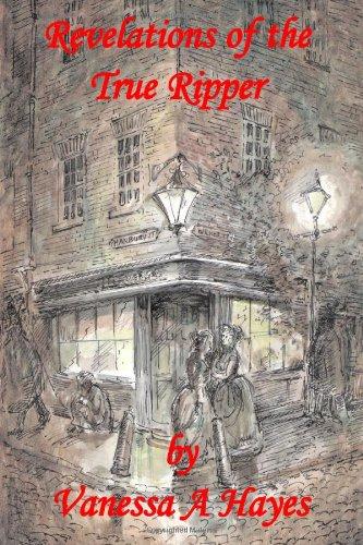 Read Online Revelations of the True Ripper pdf