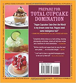 Vegan Cupcakes Take Over the World: 75 Dairy-Free Recipes ...