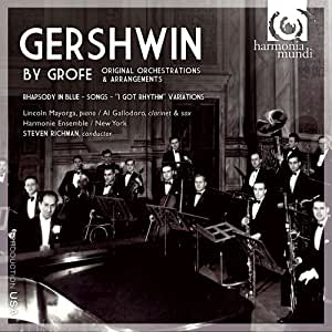 Gershwin By Grofe: Original Orchestrations & Arrangements