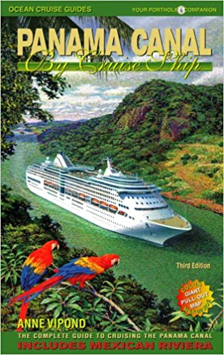 The complete guide to cruising the Panama Canal Panama Canal by Cruise Ship