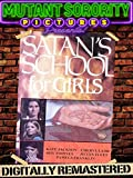 Satan's School for Girls - Digitally Remastered