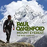 Paul Oakenfold - Mount Everest : The Base Camp Mix
