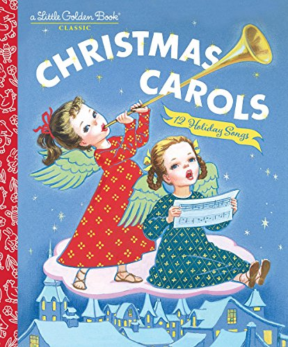Christmas Carols (Little Golden Book) (Religious Songs Children's Christmas)