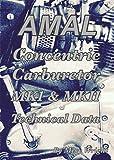 AMAL Concentric Carburetor MK1 & MKII Technical Data