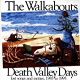 Death Valley Days by Walkabouts (2010-01-01)