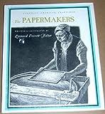 Papermakers, Leonard Everett Fisher, 0531010309