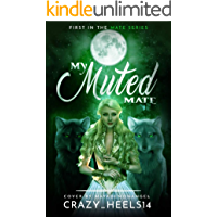 My Muted Mate (The Mate Series Book 1)