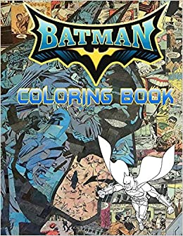 Batman Coloring Book: 40+ Illustrations | Exclusive Book ...