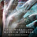 The Runaway Queen: The Bane Chronicles, Book 2 | Cassandra Clare,Maureen Johnson