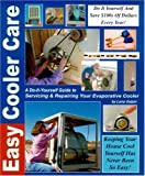 alpine cooler - Easy Cooler Care: A Self Help Guide to Servicing and Repairing Your Evaporative Cooler