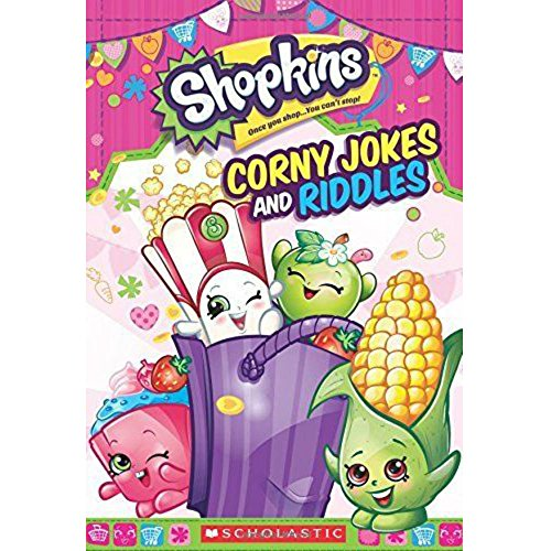 Shopkins: Corny Jokes and Riddles by Inc. Staff Scholastic
