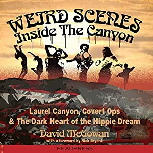 Weird Scenes Inside the Canyon Audiobook