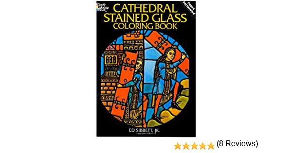 Cathedral Stained Glass Coloring Book Dover