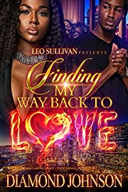 Finding My Way Back to Love