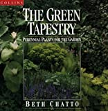 The Green Tapestry, Beth Chatto, 000410448X