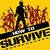 How to Survive [Online Game Code]