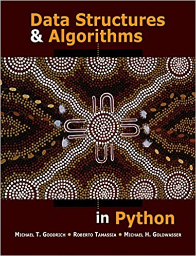 Data Structures and Algorithms in Python: Michael T