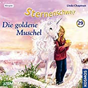 Die goldene Muschel (Sternenschweif 29)   Linda Chapman