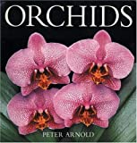 Orchids, Peter Arnold, 0847818101